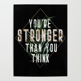 You're Stronger Than You Think Poster