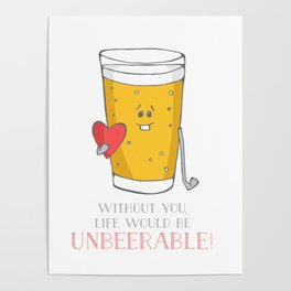 Life Would be Unbeerable! Poster