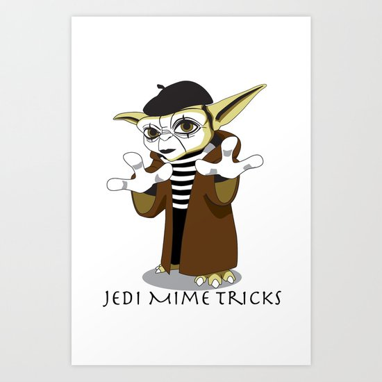 Jedi Mime Tricks Art Print