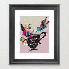 You're My cup of Tea Framed Art Print