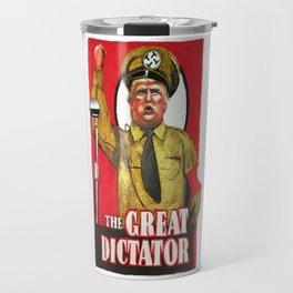 Donald Trump The Great Dictator Travel Mug
