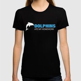 Dolphins Ate My Homework - Good Dolphin T-shirt