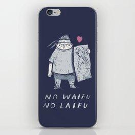 no waifu no laifu iPhone Skin