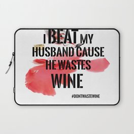 Wine wasted Laptop Sleeve