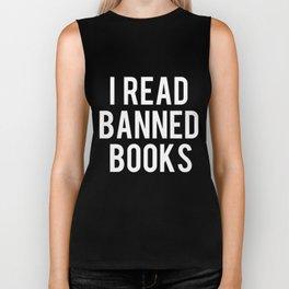 I Read Banned Books - White Font Biker Tank