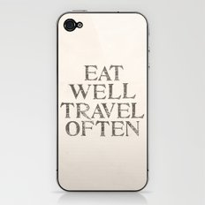 Eat well, Travel often iPhone & iPod Skin