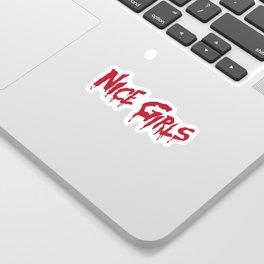 Nice Girls Sticker