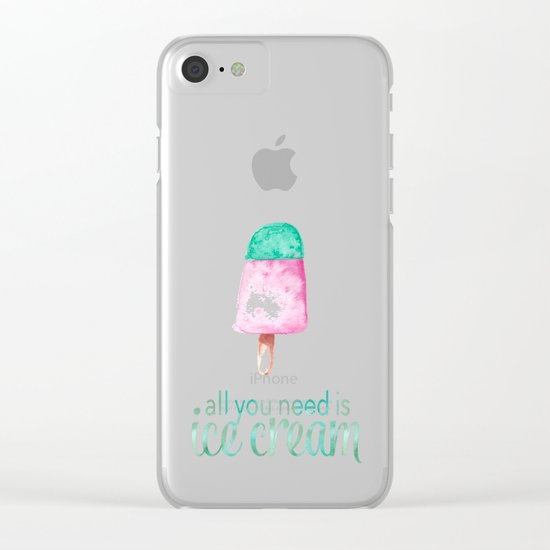 ALL YOU NEED IS ICECREAM - Watercolor illustration & Typography Clear iPhone Case