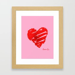 Love Is Framed Art Print