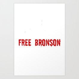Free Bronson Art Print
