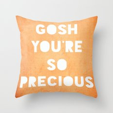 Gosh (Precious) Throw Pillow