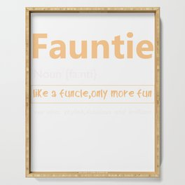 Fauntie Fun Aunts Like a Funcle graphic Serving Tray