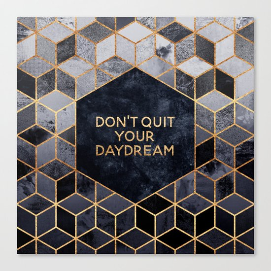 Don't quit your daydream Canvas Print