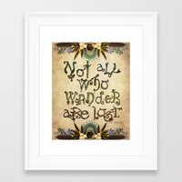 not all who wander are lost Framed Art Prints featuring Not All Who Wander by Jenndalyn