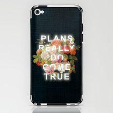 Plans Really Do Come True iPhone & iPod Skin