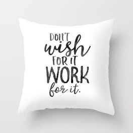 MOTIVATIONAL WALL DECOR, Don't Wish For It Work For It,Work Hard Stay Humble,Be Kinds,Office Sign,Of Throw Pillow