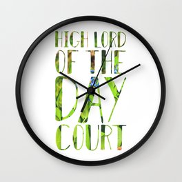 High Lord of the Day Court Wall Clock