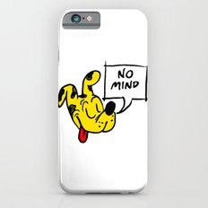 No Mind iPhone 6 Slim Case