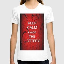 Keep Calm I Won The Lottery T-shirt