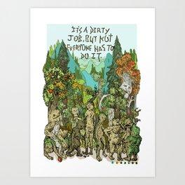 Dirty Job Art Print