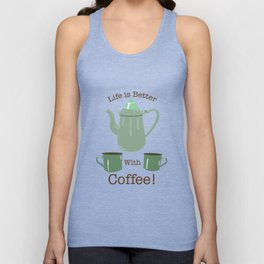 Life is Better with Coffee Illustrated Typography Unisex Tank Top