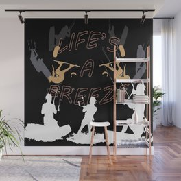 Life's A Breeze For Kitesurfers Wall Mural