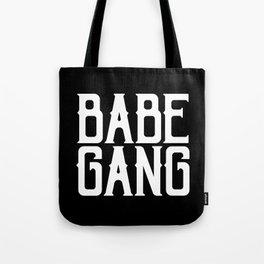 Babe Gang - White Tote Bag