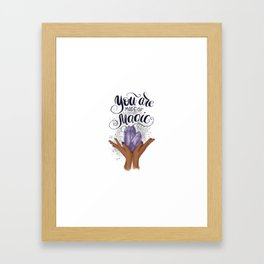 African American Girl | You Are Made Of  Magic Framed Art Print