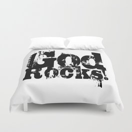 God Rocks in distressed times! (on white version)  Duvet Cover