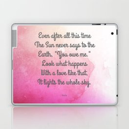 Even After All This Time, by Hafiz Laptop & iPad Skin