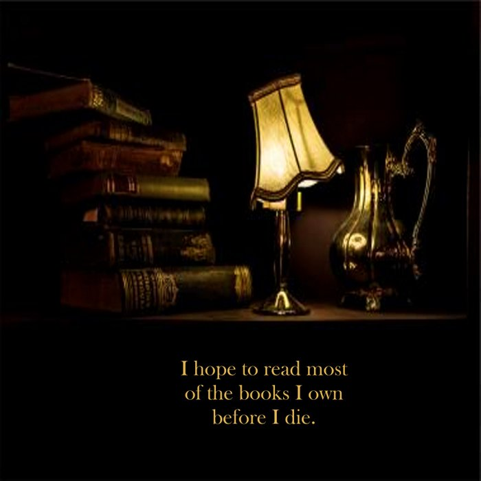 I hope to read most of the books I own before I die. Comforters