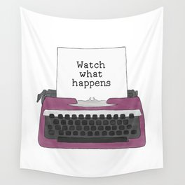 Watch What Happens Wall Tapestry