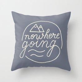 Nowhere Going Throw Pillow