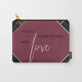 Gold & Black Marble Quote - And Do Everything With Love Carry-All Pouch