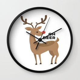 Oh Dear Rudolph Red Nosed Reindeer Funny Design Wall Clock