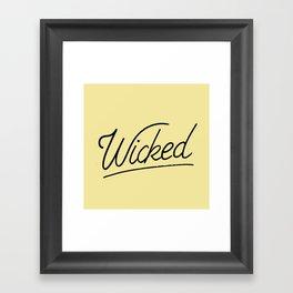 Wicked Framed Art Print
