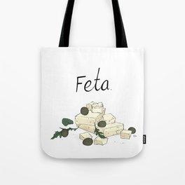 Feta - Cheese on Totes! Tote Bag