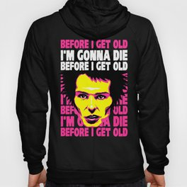Before I Get Old Hoody