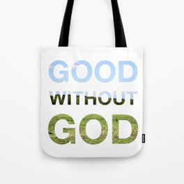 Good without God - Earth Tote Bag
