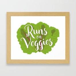 Runs on Veggies Framed Art Print