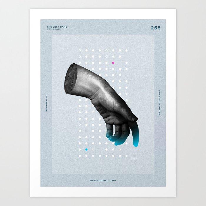 The Left hand Art Print