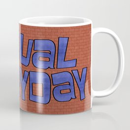 casual everyday Coffee Mug
