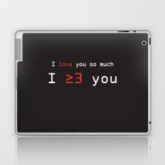 I More Than Love You Laptop & iPad Skin