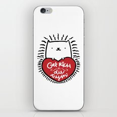 Get Rich or Die Tryin' - a cat's perspective iPhone & iPod Skin