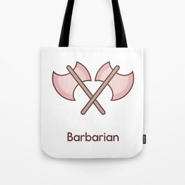 Cute Dungeons and Dragons Barbarian class Tote Bag