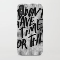 NO TIME iPhone X Slim Case