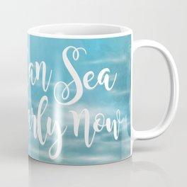 I Can Sea Clearly Now Coffee Mug