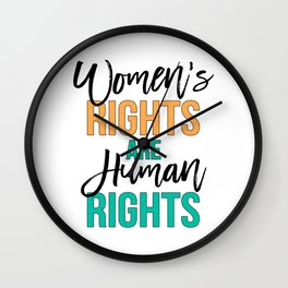 Women's rights are human rights Black, Orange & Green, Feminist slogan Wall Clock