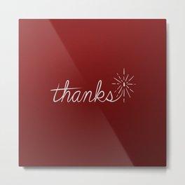 thanks* [red] Metal Print