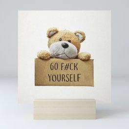 Go F#ck yourself with Mini Art Print